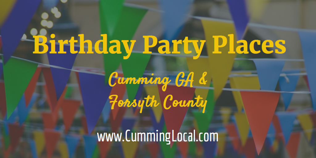 Birthday Party Places in Forsyth County