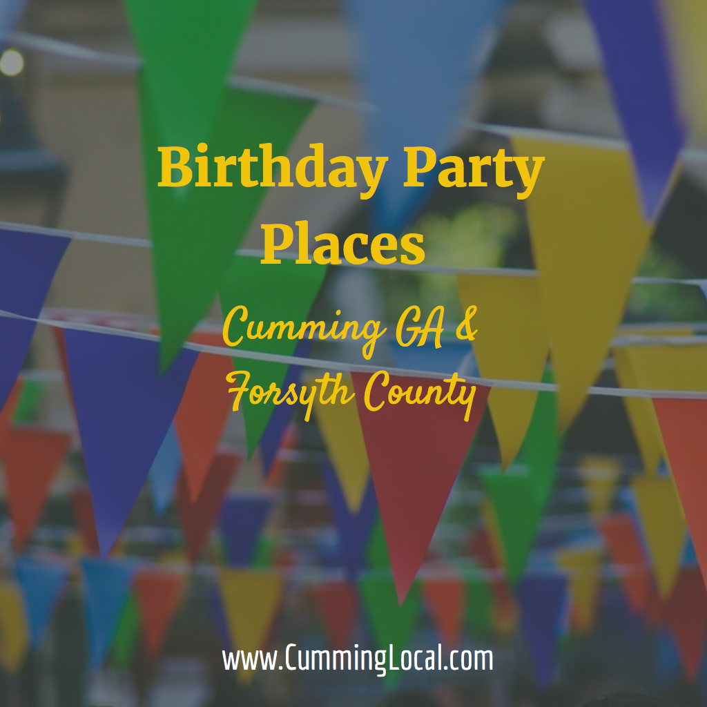Birthday Party Places in Cumming GA