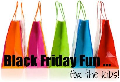 Black Friday – Kid Friendly Events