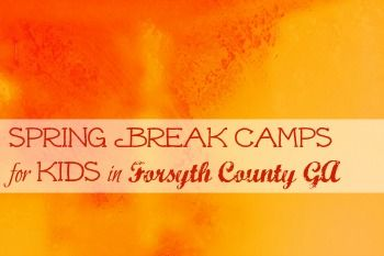 Spring break camps in forsyth county
