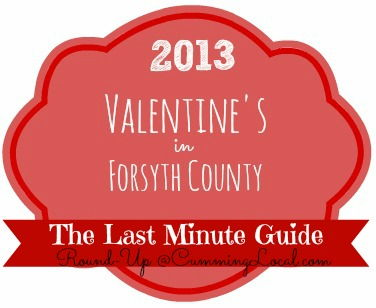Valentine's Day 2013 Things to do in Cumming GA & Forsyth County