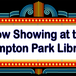 Now Showing at Hampton Park Library