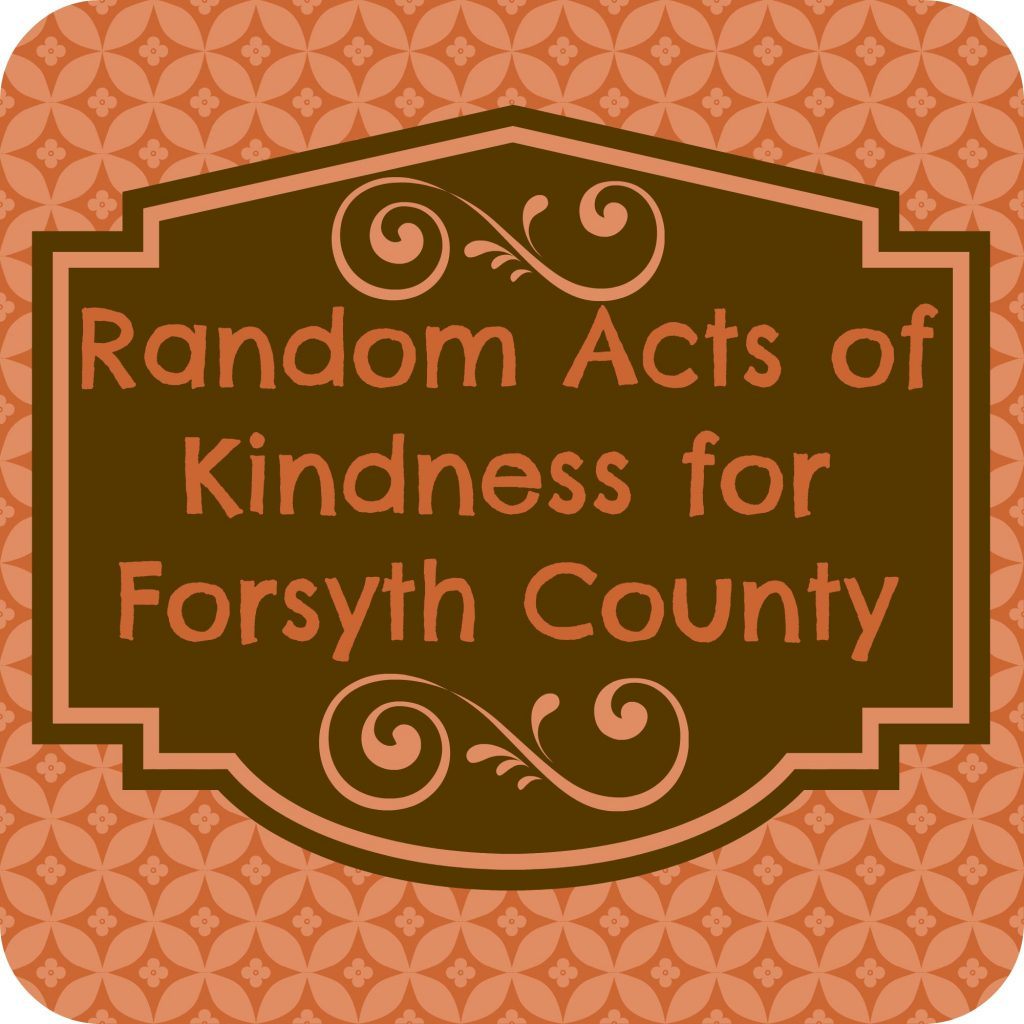 40th Birthday Random Acts Of Kindness: Random Acts Of Kindness For Forsyth County