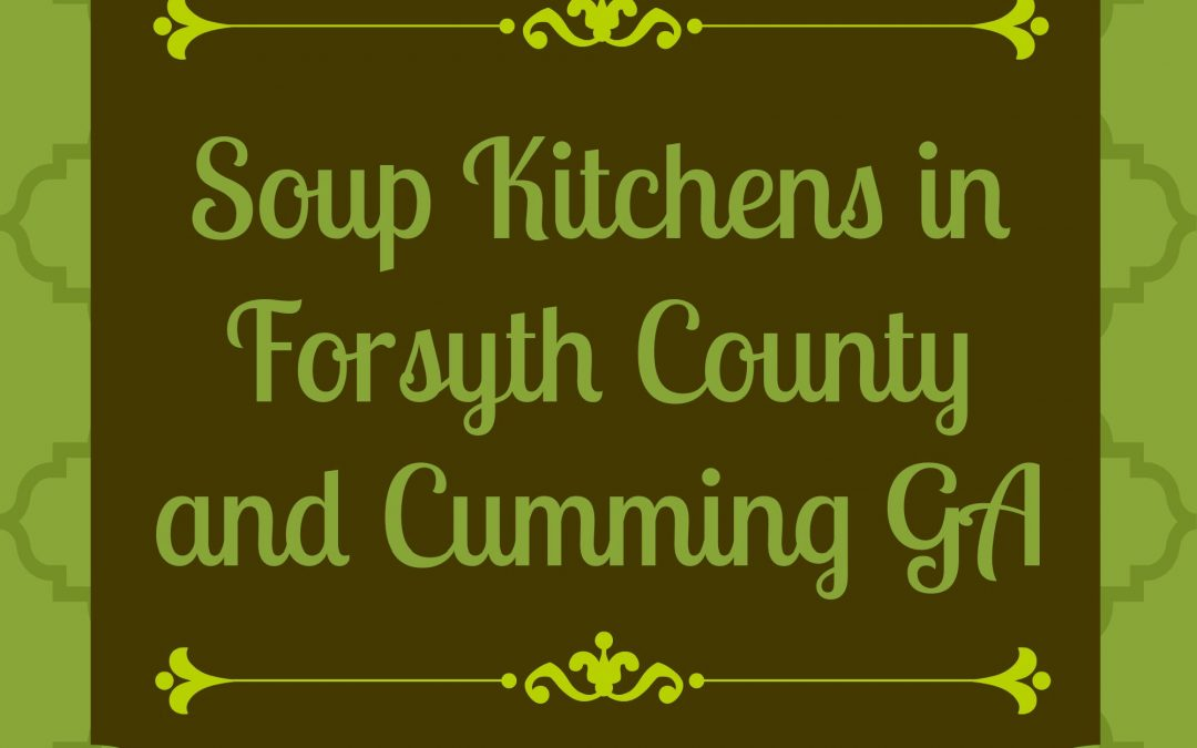 Soup Kitchens in Cumming GA & Forsyth County