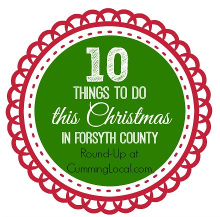 10 Things to Do this Christmas in Forsyth County