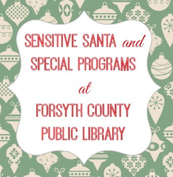 Sensitive Santa and Special Programs at Forsyth County Public Library