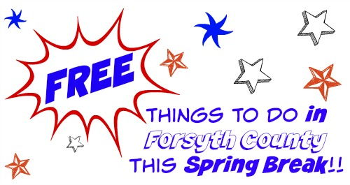 FREE Things to Do in Forsyth County this Spring Break 2017