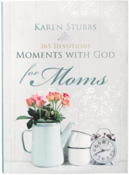Devotional for Moms by Karen Stubbs