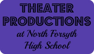 Theater Productions at North Forsyth High School