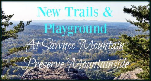 New Trails and Playground at Sawnee Mountain Preserve Mountainside