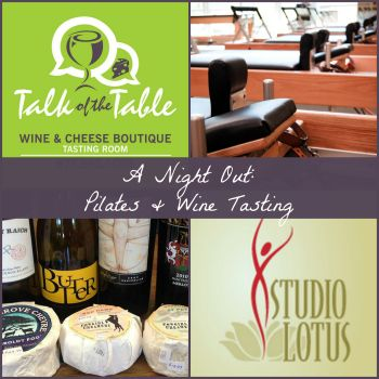 Pilates and Wine Tasting Event at Studio Lotus {Spring}