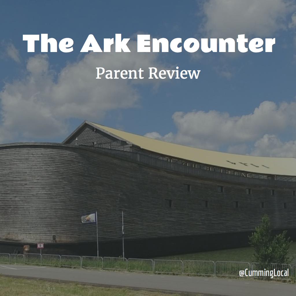 The Ark Encounter: Parent Review