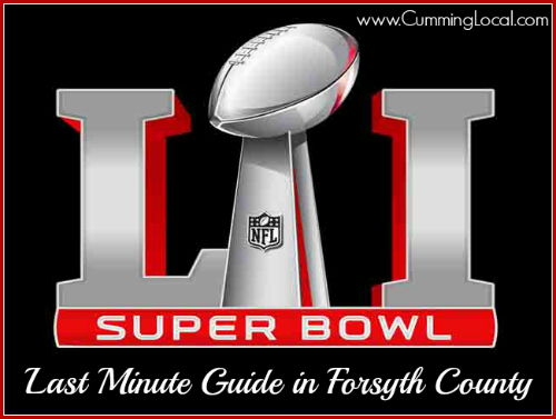 Super Bowl Sunday Things to Do in Cumming GA & Forsyth County 2017