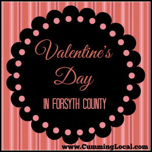 Valentine's Day:  Things to Do in Cumming GA Forsyth County