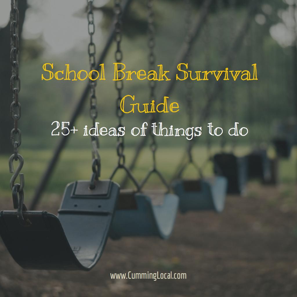 School Break Survival Guide