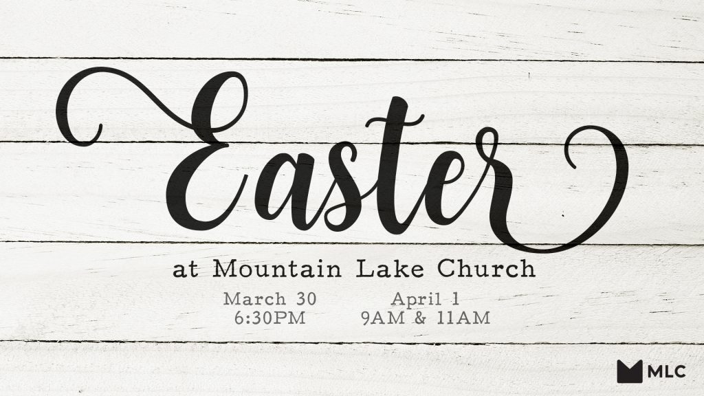Easter at Mountain Lake Church