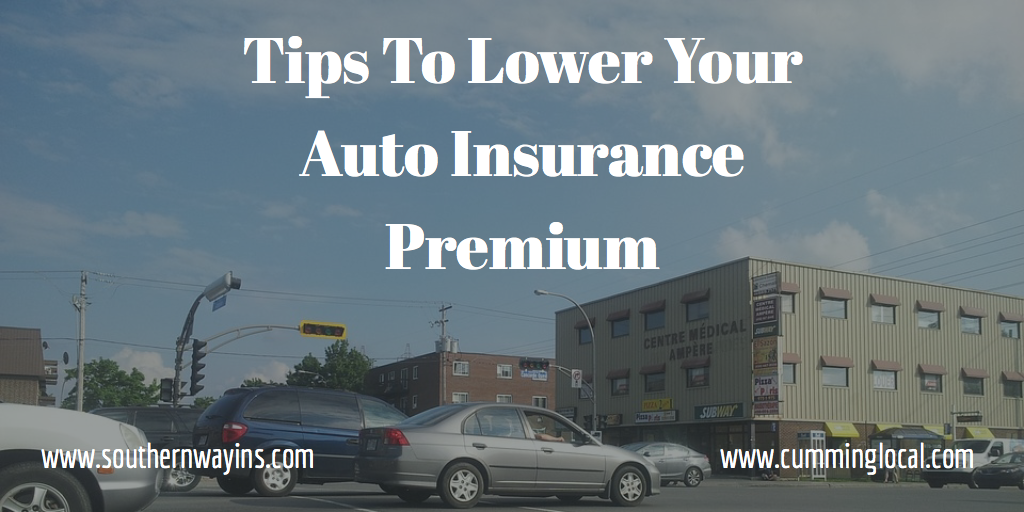 Tips To Lower Your Auto Insurance Premium