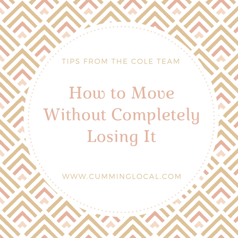 Tips from the Cole Team: How to Move Without Completely Losing It