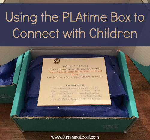 Using the PLAtime Box to Connect with Children