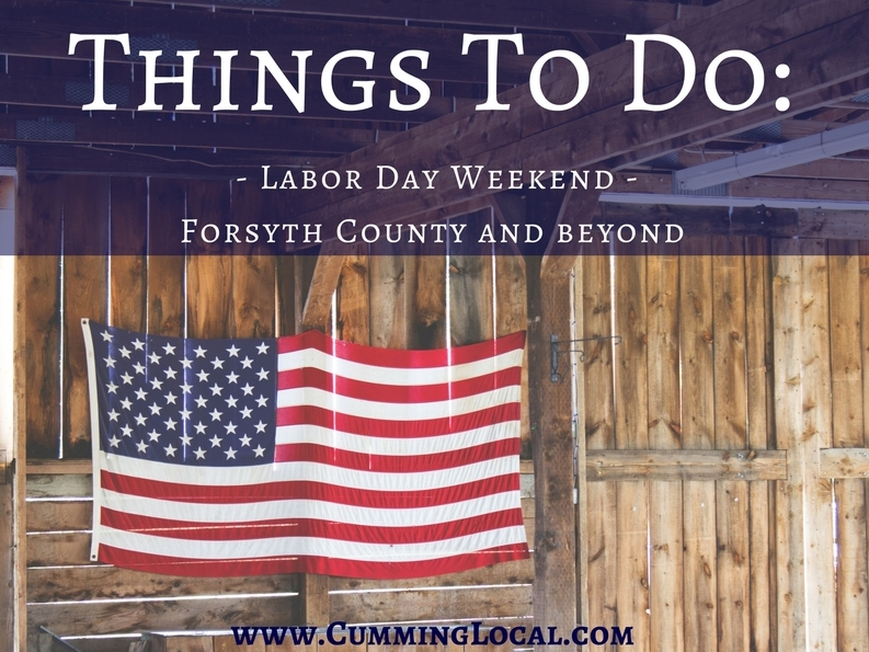 Things To Do: Labor Day Weekend in Forsyth County 2017