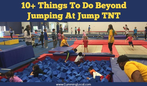 10+ Things To Do Beyond Jumping at JUMP TNT