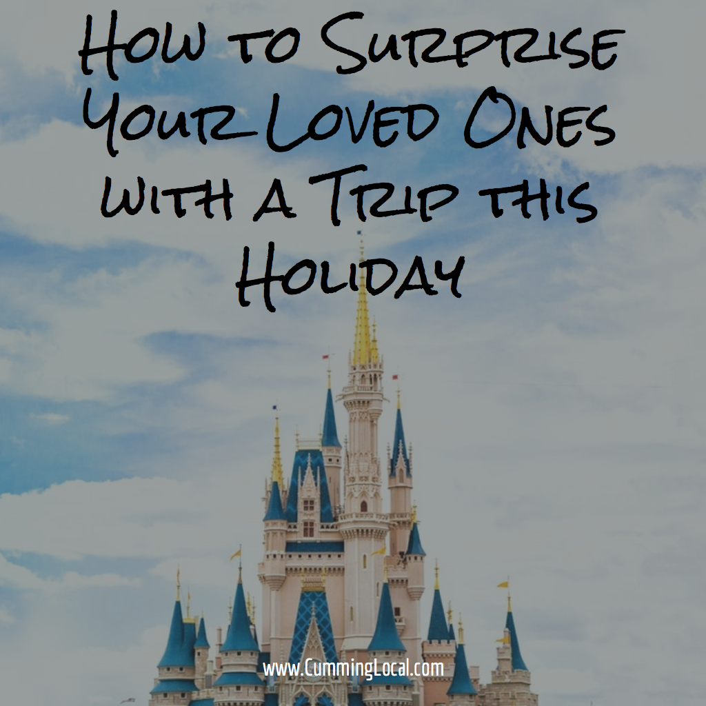 How to Surprise Your Loved Ones with a Trip this Holiday