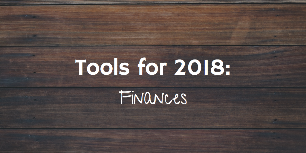Tools for 2018: Finances