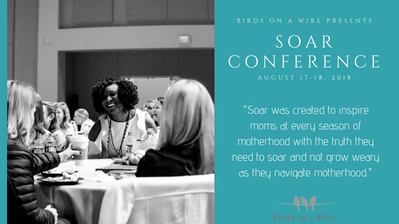 Moms: Don't Miss Out On Attending Soar Conference