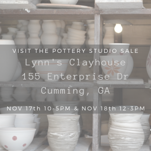 Lynn's Clayhouse Annual Sale @ Lynn's Clayhouse | Cumming | Georgia | United States