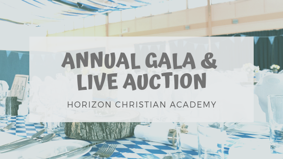 Annual Gala And Live Auction For Horizon Christian Academy