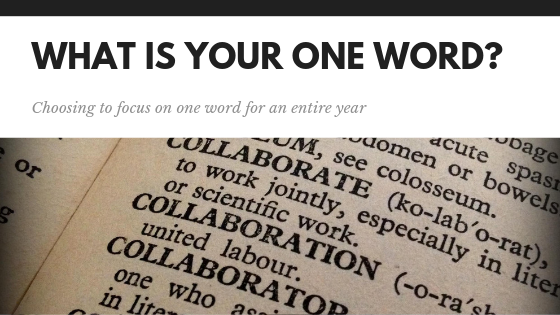 What Is Your One Word For The New Year?