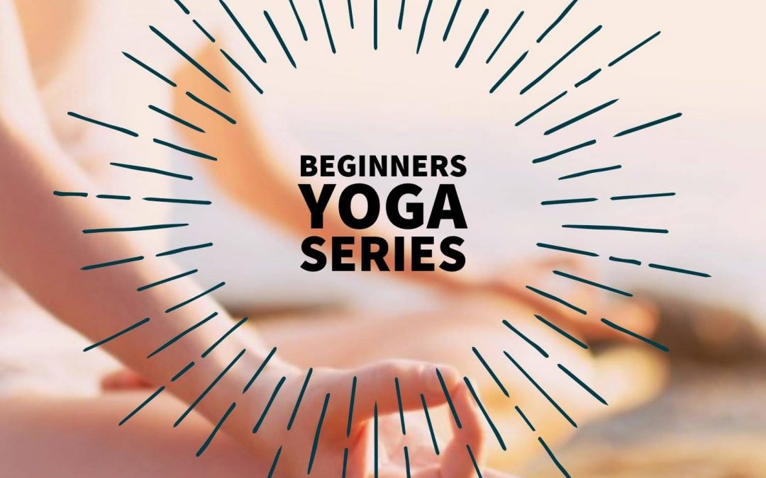 Beginners Yoga Series