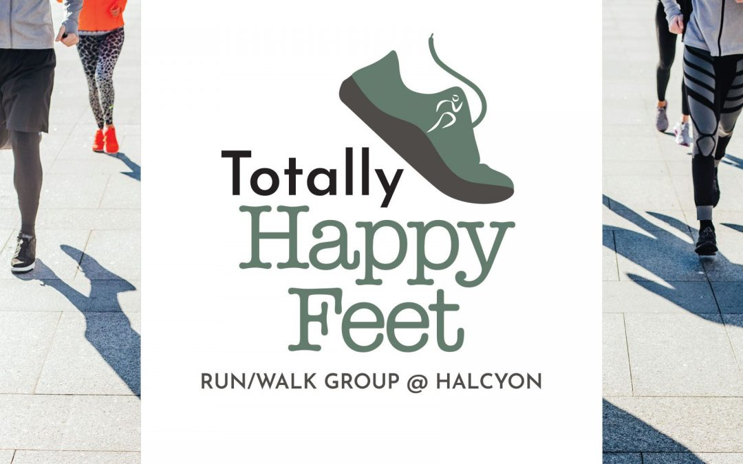 Totally Happy Feet Run/Walk Group @ Halcyon