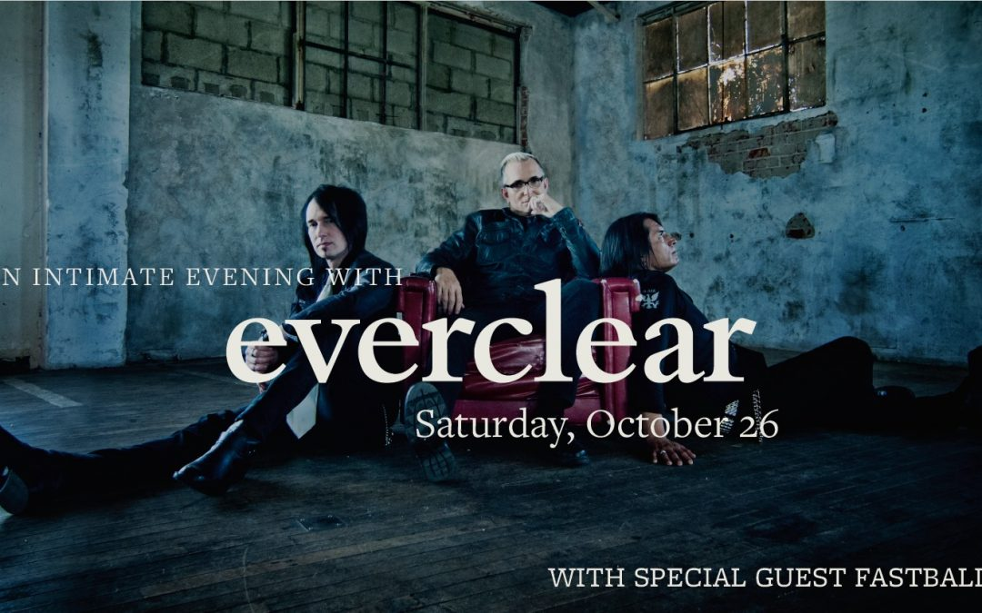 An Intimate Evening with Everclear and Fastball (TICKETED)