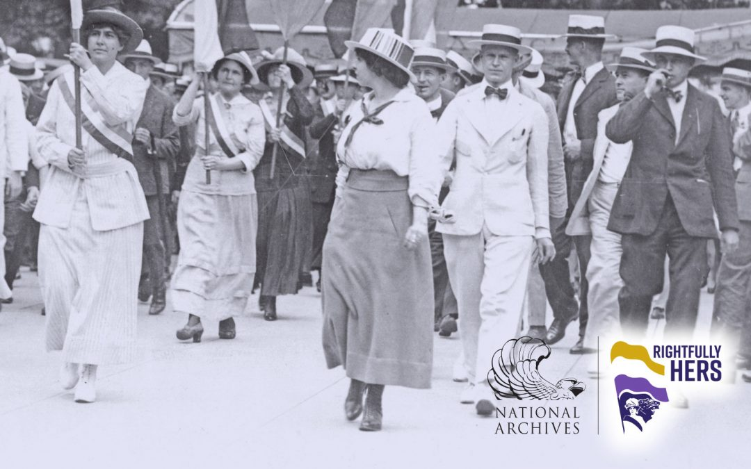 Rightfully Hers: 100th Anniversary of the 19th Amendment