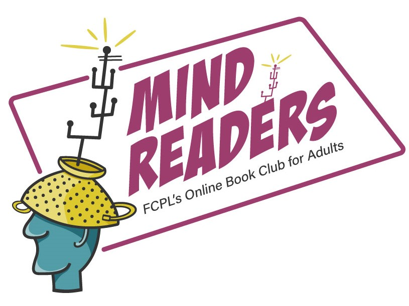 Mind Readers: FCPL's Online Book Club for Adults
